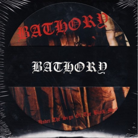 BATHORY - UNDER THE SIGN OF THE BLACK MARK (1LP) - PICTURE DISC