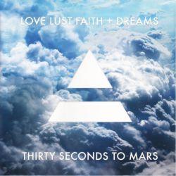 30 SECONDS TO MARS - LOVE LUST FAITH + DREAMS (1 LP)