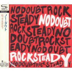 NO DOUBT - ROCK STEADY (1SHM-CD) - WYDANIE JAPOŃSKIE
