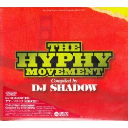 THE HYPHY MOVEMENT: COMPILED BY DJ SHADOW (1 CD) - WYDANIE JAPOŃSKIE