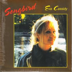 CASSIDY, EVA - SONGBIRD (1 LP) -180 GRAM PRESSING