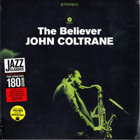 COLTRANE, JOHN - THE BELIEVER (1LP) - 180 GRAM PRESSING