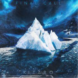 KITARO - FINAL CALL (1LP) - WYDANIE AMERYKAŃSKIE - 180 GRAM PRESSING